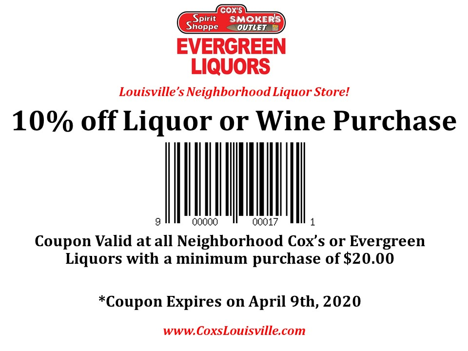 10% Off Liquor or Wine Purchase Coupon - Valid through April 9th, 2020